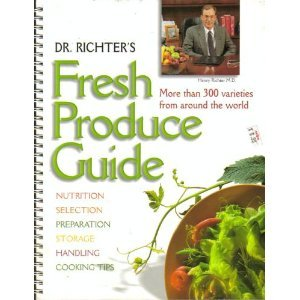 This is my go-to produce bible - Dr. Richter's Fresh Produce Guide ©2000